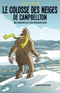 Le colosse des neiges de Campbellton