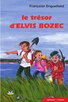 Le trésor d`Elvis Bozec