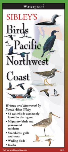 Sibley's Birds of the Pacific Northwest Coast- Folding Guides
