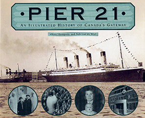 Pier 21: An Illustrated History