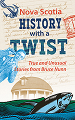 Nova Scotia History With A Twist