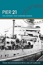Pier 21 Gateway that Changed Canada (new)