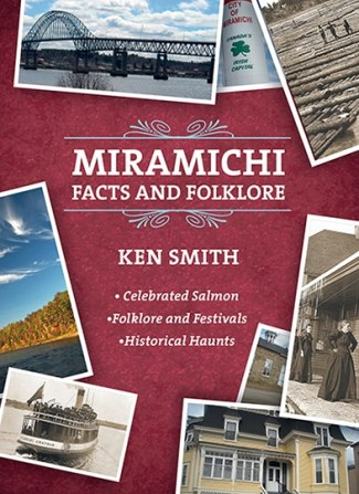 Miramichi Facts and Folklore