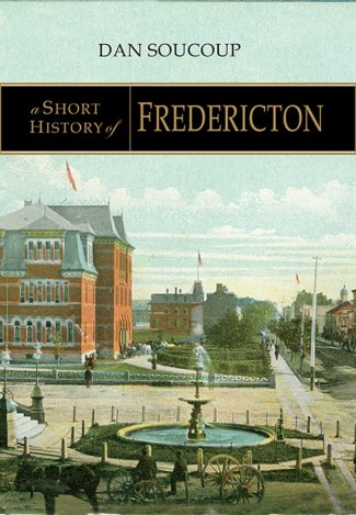 Short History of Fredericton