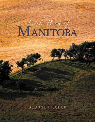 The Little Book of Manitoba