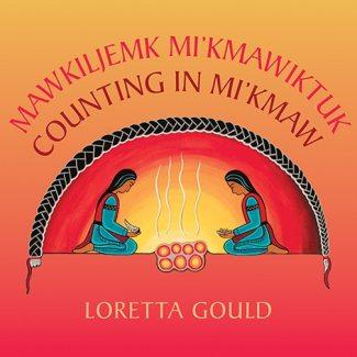 Counting in Mi'kmaw / Mawkiljemk Mi'kmawiktuk