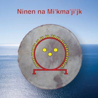 Ninen Na Mi'kma'ji'jk (CD)