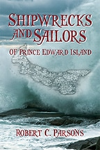 Shipwrecks and Sailors of Prince Edward Island