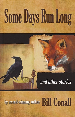 Some Days Run Long and other stories