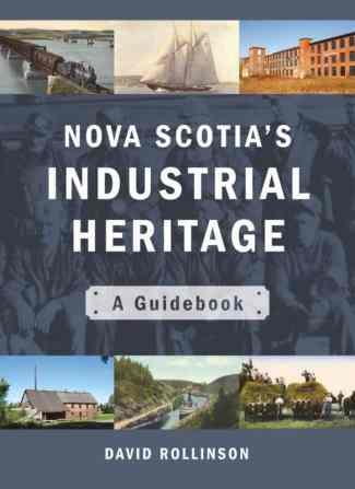 Nova Scotia's Industrial Heritage