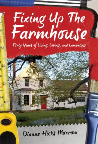 Fixing up the Farmhouse