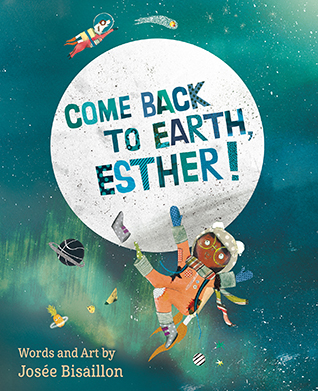 Come Back to Earth, Esther!