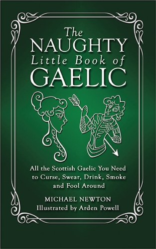 The Naughty Little Book of Gaelic