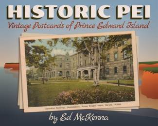 Historic PEI : Vintage Postcards of Prince Edward Island