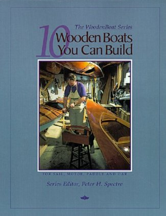 Ten Wooden Boats You Can Build