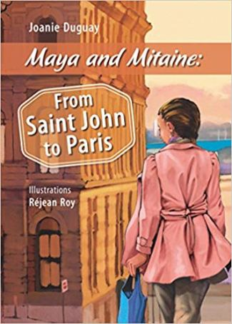 Maya and Mitaine:From Saint John to Paris