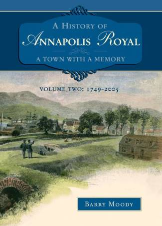 History of Annapolis Royal Volume 2