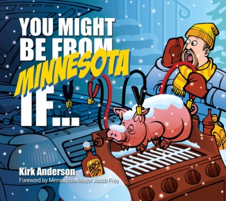 You Might Be From Minnesota If…