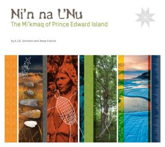 Ni'n na L'nu The Mi'kmaq of Prince Edward Island