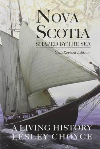 Nova Scotia Shaped by the Sea