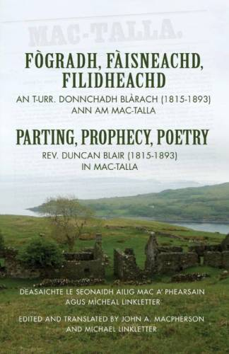 Fogradh, Faisneachd, Filidheachd/ Parting, Prophecy , Poetry