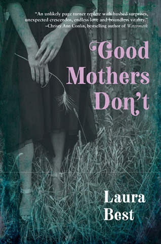 Good Mothers Don't