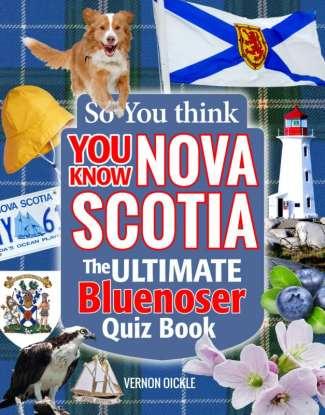 So you think you know Nova Scotia
