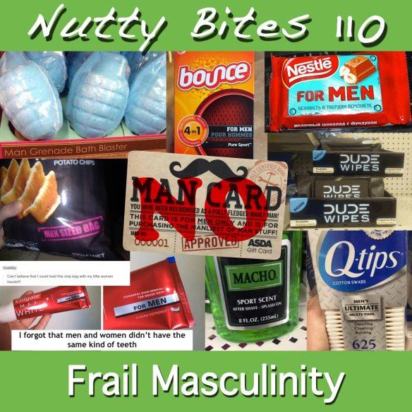 Nutty Bites 110: Frail Masculinity
