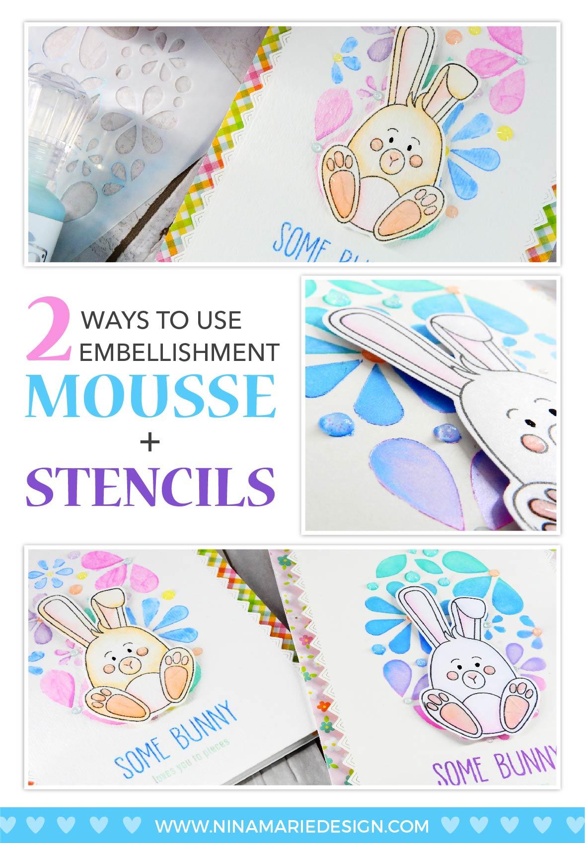 Embellishment Mousse Two Ways + Simon Card Kit   Nina-Marie Design