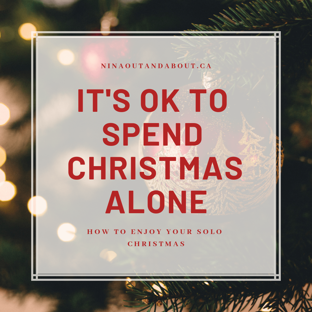 It's Ok to Spend Christmas Alone