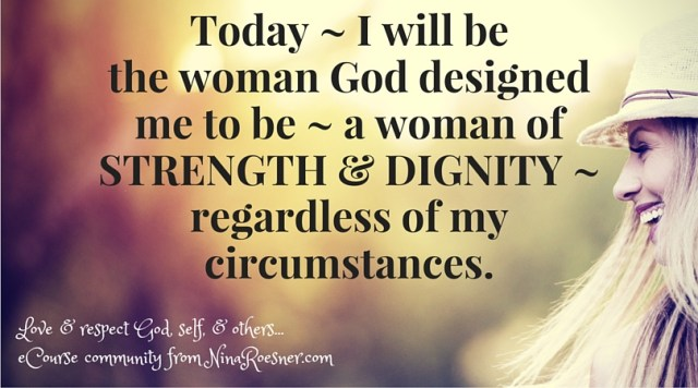 Strength &Dignity