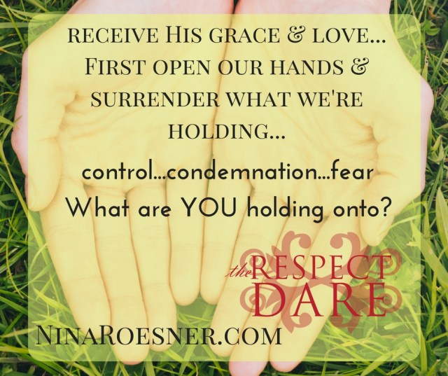 before-we-can-more-fullyreceive-his-grace-and-lovewe-have-to-open-our-hands-and-surrender-what-were-trying-to-hold-on-to
