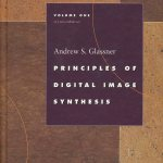 Principles of Digital Image Synthesis, Volume One