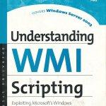 Understanding WMI Scripting