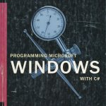 Programming Windows with C#