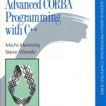Advanced CORBA Programming with C++