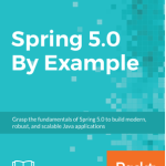 Spring 5.0 By Example .