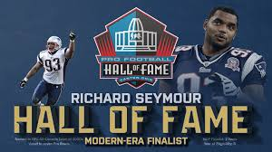 Why Richard Seymour Belongs in the Hall of Fame