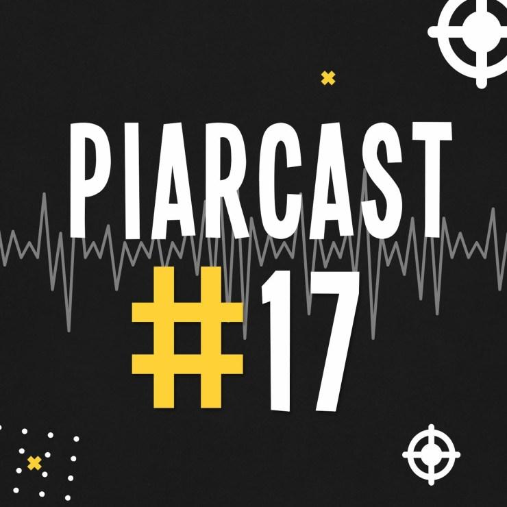 PiaRCast #17 – Empreender fora dos grandes centros de inovação