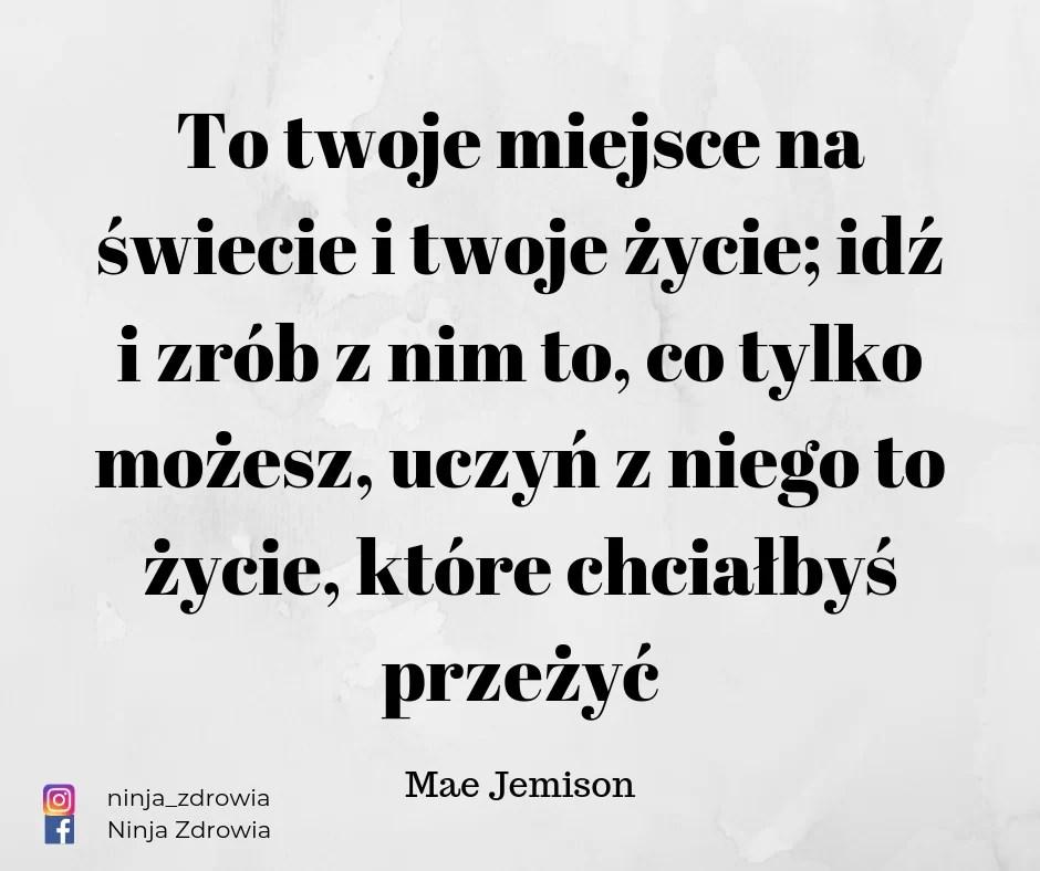 Mae Jemison - Motywacja - motywacja