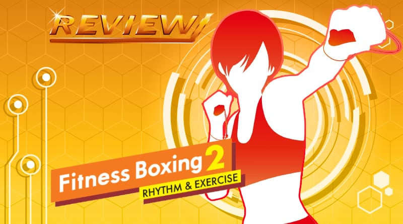 Review | Fitness Boxing 2: Rhythm & Exercise