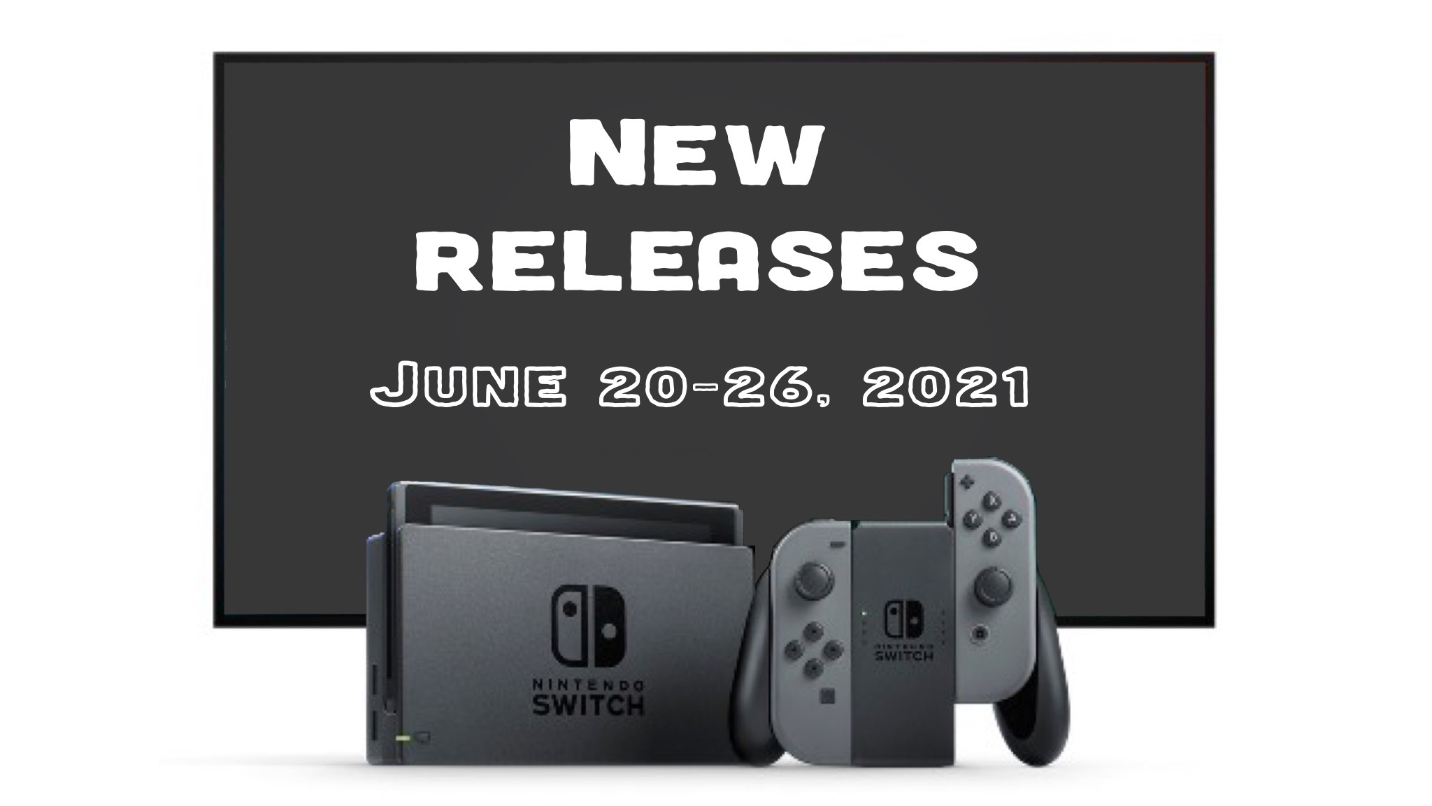 Nintendo Switch Retail and Download Games for the Week of June 20, 2021