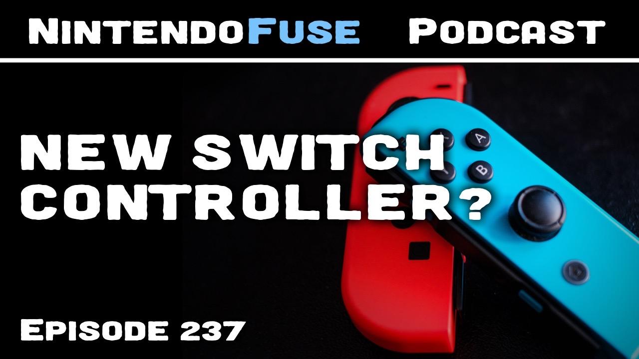 NintendoFuse Podcast 237