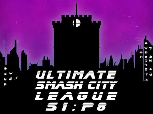 Ultimate Smash City League S1:P8 Θεσσαλονίκη