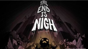 VIDEO: The End Is Nigh Coming To Nintendo Switch