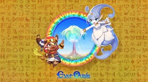 VIDEO: Ever Oasis Launch Trailer