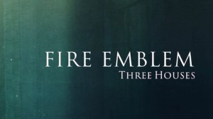 Fire Emblem: Three Houses Comes To Switch Next Spring