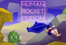 Human Rocket Person Review