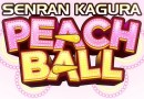 Senran Kagura Peach Ball Review