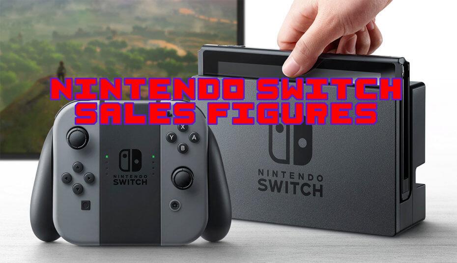 Nintendo Switch Sales Figures
